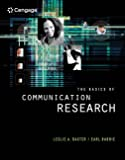 Baxter, Leslie A.: The Basics of Communication Research (with InfoTrac) (Wadsworth Series in Speech Communication)