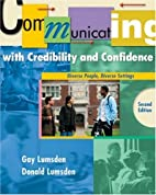 Communicating with Credibility and…