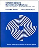 Miller, Robert: Intermediate Business Statistics