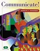 Communicate! by Rudolph F. Verderber