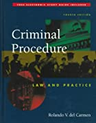 Criminal Procedure: Law and Practice by…