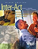 Verderber, Kathleen S.: Inter-Act: Interpersonal Communication Concepts, Skills, and Contexts (Non-InfoTrac Version)