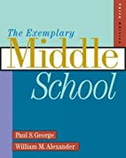 The Exemplary Middle School by Paul S.…