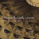Kolak, Daniel: The Philosophy Source CD-ROM