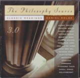 Kolak, Daniel: The Philosophy Source 3.0 (Windows/Macinstosh CD-ROM)