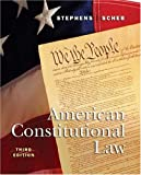 Stephens, Otis H.: American Constitutional Law