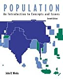 Weeks, John Robert: Population: An Introduction to Concepts and Issues