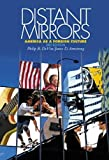 Devita, Philip R.: Distant Mirrors; American As a Foreign Culture: America As a Foreign Culture