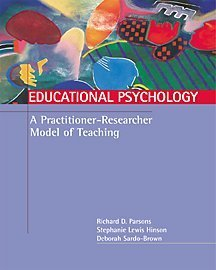 educational-psychology-a-practitioner-researcher-model-of-teaching-with-infotrac