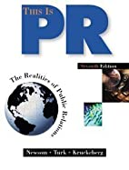 This is PR: The Realities of Public…