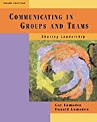Communicating in Groups and Teams: Sharing…