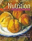 Whitney, Eleanor Noss: Nutrition: Concepts and Controversies