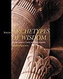 Soccio, Douglas J.: Archetypes of Wisdom With Infotrac: An Introduction to Philosophy
