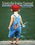 Welch, Susan: Understanding American Government (Non-InfoTrac Version)