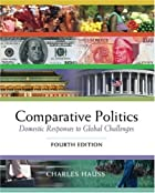 Comparative Politics: Domestic Responses to…