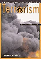 Terrorism: An Introduction by Jonathan R.…