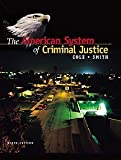 Smith, Christopher E.: The American System of Criminal Justice With Infotrac
