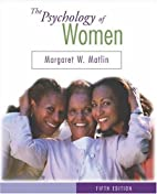 The Psychology of Women by Margaret W.…