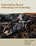 Nelson, Harry: Understanding Physical Anthropology and Archaeology With Infotrac