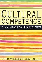 Cultural Competence: A Primer for Educators…