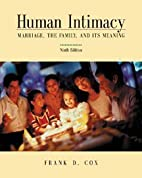 Human Intimacy: Marriage, the Family, and…
