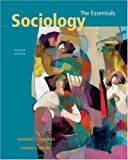 Andersen, Margaret L.: Sociology: The Essentials With Infotrac