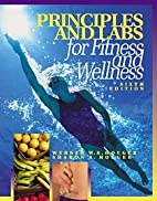 Principles and Labs for Fitness and Wellness…