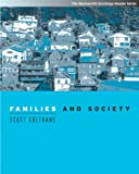 Coltrane: Families and Society With Infotrac: Classic and Contemporary Readings