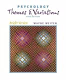 Weiten, Wayne: Psychology With Infotrac: Themes and Variations  Briefer Version