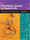 Weiten, Wayne: Psychology Applied To Modern Life: Adjustment In The 21st Century