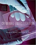 Bennett, Wayne W.: Criminal Investigation (with CD-ROM and InfoTrac)