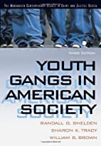 Youth Gangs in American Society by Randall…