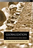 Eitzen, Stanley D.: Globalization: The Transformation Of Social Worlds