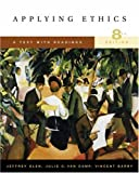 Jeffrey Olen: Applying Ethics: A Text with Readings (with InfoTrac®)