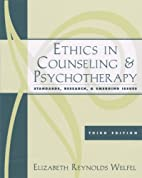 Ethics in Counseling and Psychotherapy:…