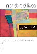 Gendered Lives: Communication, Gender, and…