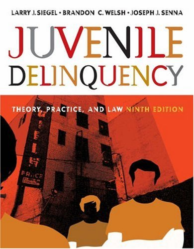 juvenile-delinquency-theory-practice-and-law-with-cd-rom-and-infotrac