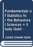 McCall, Robert B.: Bundle: Fundamentals of Statistics for the Behavioral Sciences + Study Guide