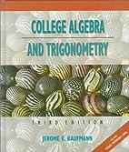 College Algebra and Trigonometry by Jerome…