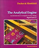 Decker, Rick: The Analytical Engine: An Introduction to Computer Science Using Hypercard 2.1/Book and Disk