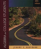 Algebra for College Students by Jerome E.…