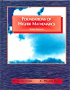 Foundations of Higher Mathematics by Peter…