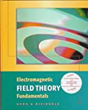 Guru, Bhag S.: Electromagnetic Field Theory Fundamentals