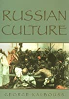 Russian Culture by George Kalbouss