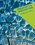 Carr-Ruffino, Norma: Creativity and Innovation (4th Edition)