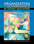 Organization and Governance in Higher…