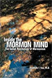 Tice, Elizabeth: Inside the Mormon Mind