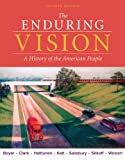 Boyer, Paul S.: Bundle: The Enduring Vision: A History of the American People, 7th + U.S. History Resource Center, InfoTrac Printed Access Card