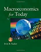 Macroeconomics for Today by Irvin B. Tucker