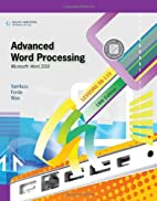 Advanced Word Processing, Lessons 56-110:…